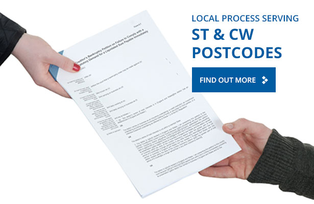 Local Process Serving – ST & CW Postcodes
